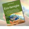 Come spiegare ai propri figli ad essere più green? Con un libro è semplice e divertente