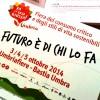 """Ha aperto """"Fa' la cosa giusta! Umbria"""" 3-5 ottobre 2014"""